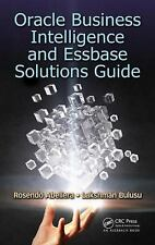 ORACLE BUSINESS INTELLIGENCE AND ESSBASE SOLUTIONS GUIDE - ABELLERA, ROSENDO/ BU