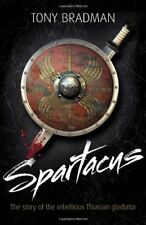 Spartacus: The Story of the Rebellious Thracian Gladiat