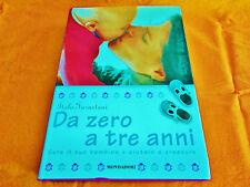 italo farnetani da zero a tre anni cura il tuo bambino e aiutalo a crescere 2008
