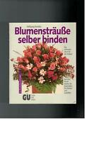 Wolfgang Koristka - Blumensträuße selber binden - 1988