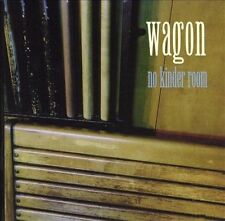 WAGON - NO KINDER ROOM!!