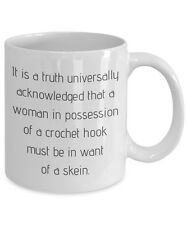 Funny Yarn Mug - Play on Jane Austen Quote - LIterary Gifts for Crochet Obsessed