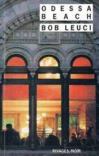 BOB LEUCI / ODESSA BEACH / RIVAGES NOIR