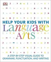 Help Your Kids with Language Arts: A Step-by-Step Visual Guide
