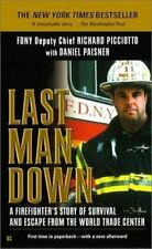 Last Man Down: A Firefighter's Story of Survival and Escape from the World Trade