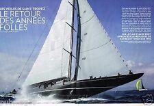 Coupure de Presse Clipping 2014 (8 pages) Les Voiles de Saint Tropez