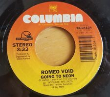 Romeo Void - Going To Neon / A Girl In Trouble (Is A Temporary Thing) 45 Record