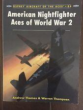 "Andrew Thomas & Warren Thompson"" American Nightfighter Aces of  WW2"""