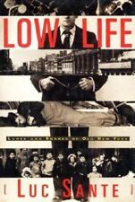 Low Life : Lures and Snares of Old New York by Luc Sante (2003, Paperback)