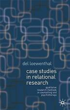 Case Studies in Relational Research: Qualitative Research Methods in Counsellin…