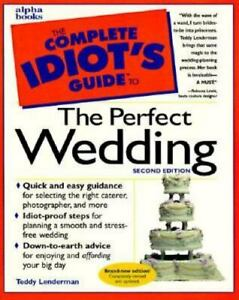 Idiots Guide To The Perfect Wedding by Teddy Lenderman (1997, Paperback)