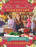 The Pioneer Woman Cooks: Dinnertime: Comfort Classics, Freez... by Drummond, Ree
