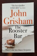 The Rooster Bar: The New York Times Number One Bestseller. John Grisham