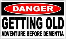 GETTING OLD DANGER SIGN - Perfect for Bar Gift Pool Room Man Cave