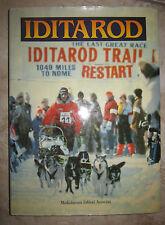 IDITAROD - MILLE MIGLIA TRA I GHIACCI DELL'ALASKA - ED:MEDIOLANUM - 1986 (EF)