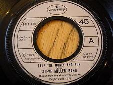 """STEVE MILLER BAND - TAKE THE MONEY AND RUN   7"""" VINYL"""