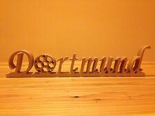 Holz Schriftzug Dortmund 50 x 10 x 3 cm Modern Küche Hingucker zum Stellen