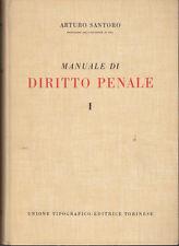 DIRITTO SANTORO ARTURO MANUALE DI DIRITTO PENALE UTET CINQUE VOLUMI 1958-1968