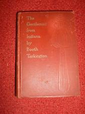 Booth Tarkington -The Gentleman From indiana - 1902 Grosset & Dunlap edition