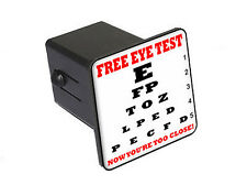 """Free Eye Test - You're Getting Closer - 2"""" Tow Trailer Hitch Cover Plug Insert"""