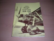 The Fiat Fighters 1930-1945 By Piero Vernano - Illustrated  Softcover dated 1971