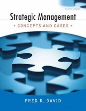 Strategic Management: Concepts and Cases (12th Edition) by Fred R. David