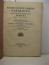 TARGIONI Giovanni, MICHELI Pier Antonio, Joannis Targioni Tozzetti catalogus