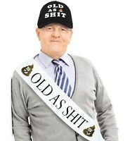 OLD AS SH*T Birthday Sash and Hat - Novelty Birthday and Retirement Gag Gift SHT