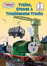 Thomas & Friends: Trains, Cranes & Troublesome Trucks c2008 NEW Hardcover