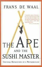 The Ape And The Sushi Master: Cultural Reflections Of A Primatologist De Waal,