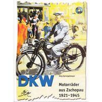 DKW Motorräder aus Zschopau 1921-1945 Modelle Baureihen Typen Buch und DVD