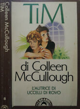 Tim. . Colleen McCullough. 1981. I.
