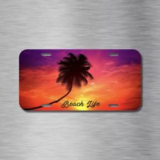 Beach Life Ocean Palm Tree Sunset Sun Vehicle License Plate Front Auto Tag NEW