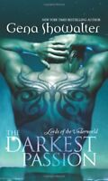 The Darkest Passion (Lords of the Underworld) By Gena Showalter