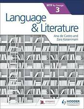 Language and Literature for the IB MYP 3 by Kaiserimam, Zara, NEW Book, FREE & F