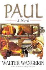 Paul: A Novel, Wangerin, Walter, Used; Acceptable Book
