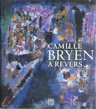 Camille BRYEN à revers. Somogy / Musée des beaux-arts de Nantes, 1997. E.O.