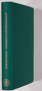 Barthelmess, Alfred: Vererbungswissenschaft.