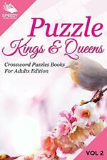 Puzzle Kings & Queens Vol 2: Crossword Puzzles Books For Adults Edition, LLC,,