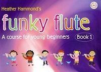 FUNKY FLUTE Book 1 Hammond Pupil's Book & CD*