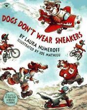 Dogs Don't Wear Sneakers by Laura Joffe Numeroff Paperback