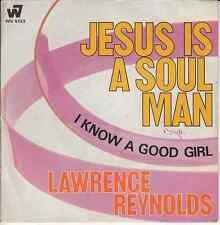 45 T SP LAWRENCE REYNOLDS *JESUS IS A SOUL MAN*