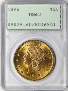 1896 $20 Liberty Head Gold Double Eagle PCGS MS60 OGH Rattler