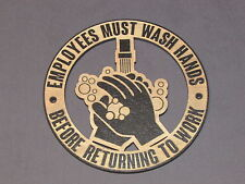 """6"""" Rustic Wood """"Employees Must Wash Hands Before Returning To Work"""" Restroom"""