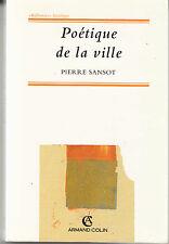 Poétique de la ville par Pierre Sansot ( Paperback 2001)