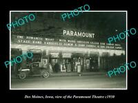 OLD LARGE HISTORIC PHOTO OF DES MOINES IOWA, VIEW OF THE PARAMOUNT THEATRE c1930