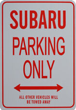 SUBARU - PARKING ONLY SIGN
