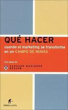 Que hacer cuando el marketing se transforma en un campo de minas/When Marketing