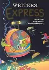 Writers Express: A Handbook for Young Writers, Thinkers, and Learners-ExLibrary