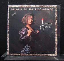 """Isabelle Gance - Quand Tu Me Regardes / Avoir Mal Mint- 7"""" 1990 113408 Ariola"""